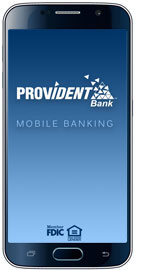 Image of cellphone with Provident Bank Mobile Banking startup screen also displaying logos for Member FDIC and Equal Housing Lender